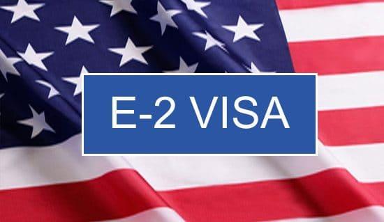 Visa E-2 – Con đường tắt để đến Mỹ