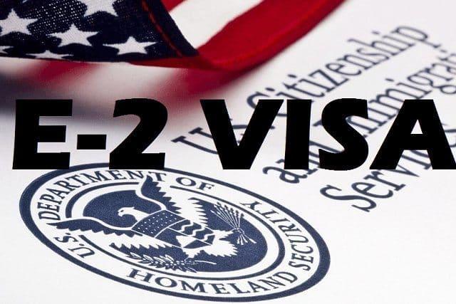 Làm thế nào để có thị thực E-2 vào Mỹ?